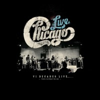 Purchase Chicago - Chicago: VI Decades Live (This Is What We Do)