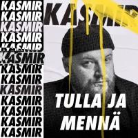 Purchase Kasmir - Tulla Ja Mennä (CDS)