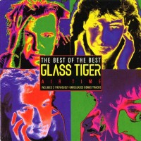 Purchase Glass Tiger - Air Time: The Best Of The Best