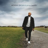 Purchase Anthony Brown & Group Therapy - A Long Way From Sunday