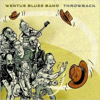 Purchase Wentus Blues Band - Throwback