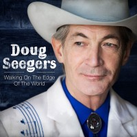 Purchase Doug Seegers - Walking On The Edge Of The World