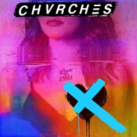 Purchase CHVRCHES - Love Is Dead
