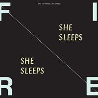 Purchase Fire! - She Sleeps, She Sleeps