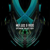Purchase Mefjus - Optimum Trajectory (With Rido) (EP)