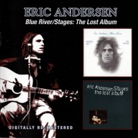 Purchase Eric Andersen - Blue River 1972 & Stages - The Lost Album 1973 CD1