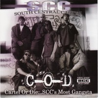 Purchase South Central Cartel - Cartel Or Die Scc's Most Gangsta