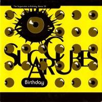 Purchase The Sugarcubes - Birthday (Remix) CD1