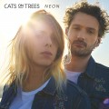 Buy Cats On Trees - Neon Mp3 Download
