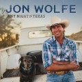 Buy Jon Wolfe - Any Night In Texas Mp3 Download