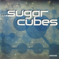 Purchase The Sugarcubes - Planet