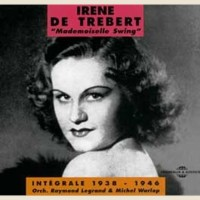 Purchase Irène De Trébert - Mademoiselle Swing, Intégrale 1938-1946 CD2