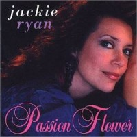 Purchase Jackie Ryan - Passion Flower