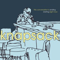 Purchase Knapsack - This Conversation Is Ending Starting Right Now