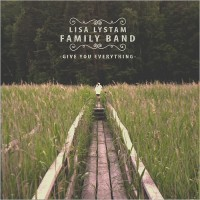 Purchase Lisa Lystam Family Band - Give You Everything