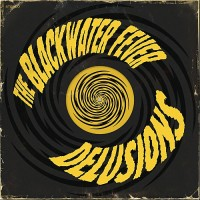 Purchase The Blackwater Fever - Delusions