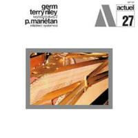 Purchase Terry Riley - Keyboard Study 2 / Initiative (+systèmes) (With Pierre Mariétan) (Vinyl)
