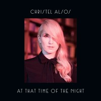 Purchase Christel Alsos - At That Time Of The Night