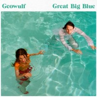Purchase Geowulf - Great Big Blue