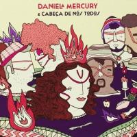 Purchase Daniela Mercury - Daniela Mercury & Cabeça De Nós Todos