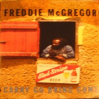 Purchase Freddie McGregor - Carry Go Bring Come