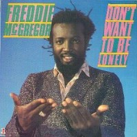 Purchase Freddie McGregor - Don't Want To Be Lonely