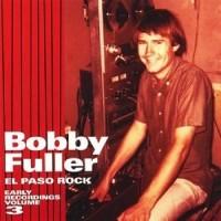 Purchase Bobby Fuller Four - El Paso Rock Vol. 3