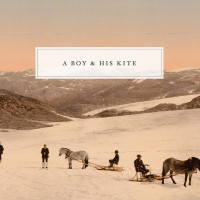 Purchase A Boy And His Kite - A Boy And His Kite