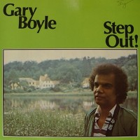 Purchase Gary Boyle - Step Out (Vinyl)