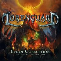 Purchase Lorenguard - Eve Of Corruption - The Days Of Astasia Pt. 1
