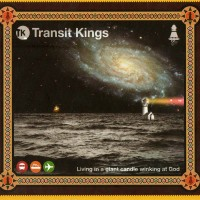 Purchase Transit Kings - Living In A Giant Candle Winking At God
