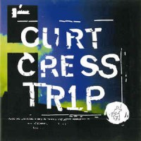 Purchase Curt Cress - Trip