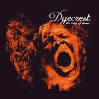 Purchase Dyecrest - The Way Of Pain