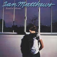 Purchase Iain Matthews - Stealin' Home (Vinyl)