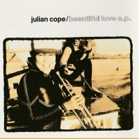 Purchase Julian Cope - Beautiful Love (EP)