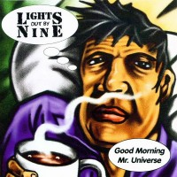 Purchase Lights Out By Nine - Good Morning Mr. Universe
