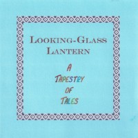 Purchase Looking-Glass Lantern - A Tapestry Of Tales
