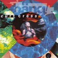 Purchase Curt Cress - Bang
