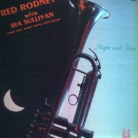 Purchase Ira Sullivan - Night And Day (With Red Rodney) (Vinyl)