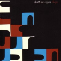 Purchase Death in Vegas - Dirge