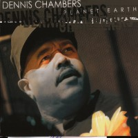 Purchase Dennis Chambers - Planet Earth