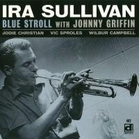 Purchase Ira Sullivan - Blue Stroll