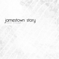 Purchase Jamestown Story - Never Enough (EP)