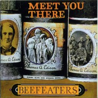 Purchase Beefeaters - Meet You There (Vinyl)