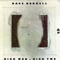 Purchase Dave Burrell - High Won - High Two (Vinyl)