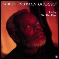 Purchase Dewey Redman - Living On The Edge