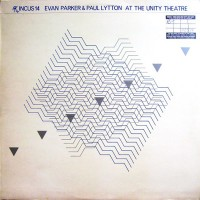 Purchase Evan Parker - At The Unity Theatre (With Paul Lytton) (Reissued 2003)