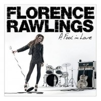 Purchase Florence Rawlings - A Fool In Love