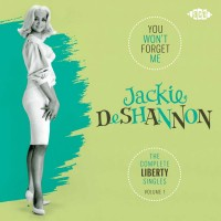 Purchase Jackie Deshannon - You Won't Forget Me - The Complete Liberty Singles Volume 1