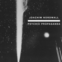 Purchase Joachim Nordwall - Psychic Propaganda